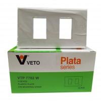แผงหน้า 2 ช่อง VETO PLATA VTP-7702W