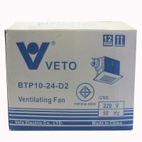 พัดลมดูดอากาศฝังเพดาน VETO BTP10-24-D2